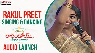 Rakul Preet Singing & Dancing on Stage @ Rarandoi Veduka Chuddam Audio Veduka | Naga Chaitanya | DSP