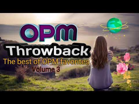 OPM THROWBACK MUSIC COLLECTION