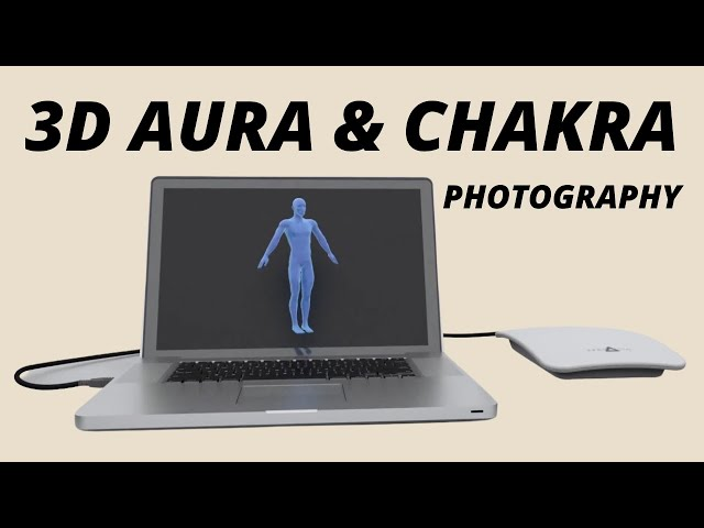 3D Aura & Chakra Photography - Aura-energetic biofeedback technology