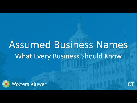 Assumed Business Names - What Every Business Lawyer Should Know