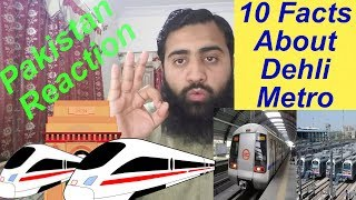 Pakistan React on 10 Best Facts Of Delhi Metro | AS Reactions