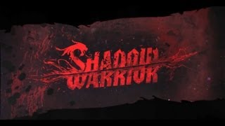 Shadow Warrior | PC Gameplay | Maxed out | 1080p