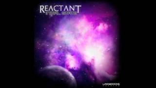 Reactant - Cultivated Abductee