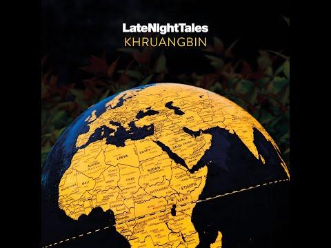 Khruangbin「Late Night Tales: Khruangbin」は、人気