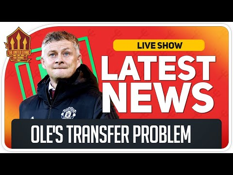 Solskjaer's Transfer Budget Blow! Man Utd News Now