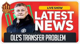 Solskjaer's Transfer Budget Blow! Man Utd News Now