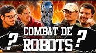 COMBAT DE ROBOTS #4 spécial TERMINATOR