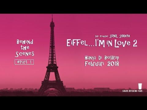 Behind the Scene Eiffel I'm In Love 2 #1 - Tayang Februari 2018