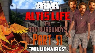 Arma 3: Altis Life │ The Ron Burgundys │ Part 51 │