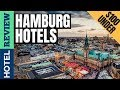 ✅Hamburg Hotels: Best Hotels in Hamburg (2019)[Under $100]