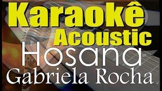 Baixar HOSANA - GABRIELA (Karaokê Acústico) playback