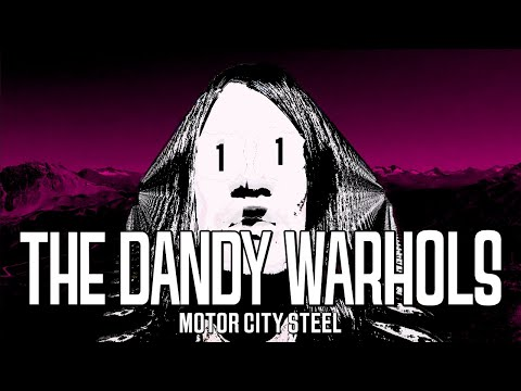 Pauly - THE DANDY WARHOLS new song & video Motor City Steel
