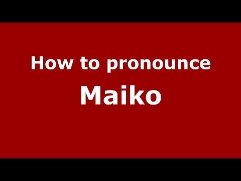 How to pronounce Maiko (Spanish/Argentina)  - PronounceNames.com