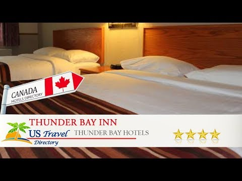 Thunder Bay Inn - Thunder Bay Hotels, Canada