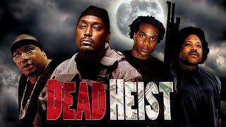 שוד המוות (2007) Dead Heist