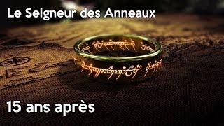 LE SEIGNEUR DES ANNEAUX, 15 ANS APRÈS : Critique rétro LA COMMUNAUTÉ DE L'ANNEAU / LES DEUX TOURS