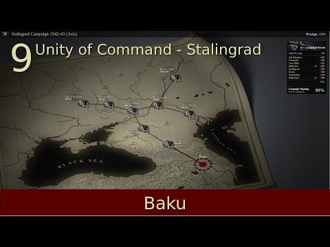 #9 | Baku | Unity of Command - Stalingrad Campaign