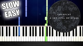 Coldplay - A Sky Full Of Stars - SLOW EASY Piano Tutorial by PlutaX
