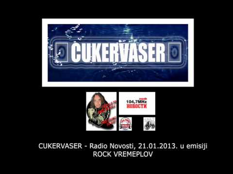 CUKERVASER - 21.01.2013. Radio Novosti - ROCK VREMEPLOV (I deo)