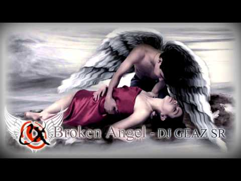 [ DJ Geaz SR ] - ARASH feat Helena Broken Angel 3C