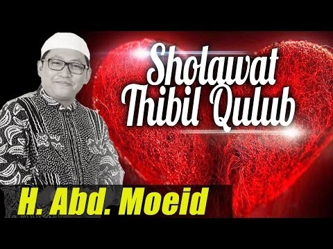 Sholawat Thibbil Qulub (Obat Hati) | H. Moeid (Mediarecord Official)