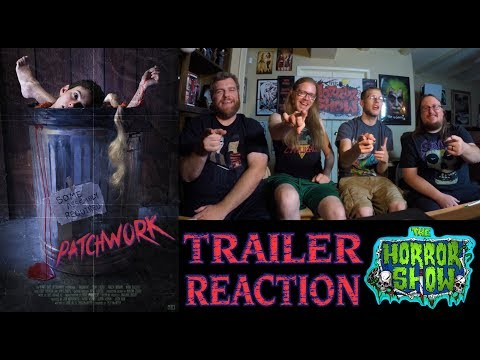 """""""Patchwork"""" 2017 Horror Movie Trailer Reaction - The Horror Show"""