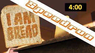 I am Bread any% Speedrun 4:00 IGT 5:42 RTA