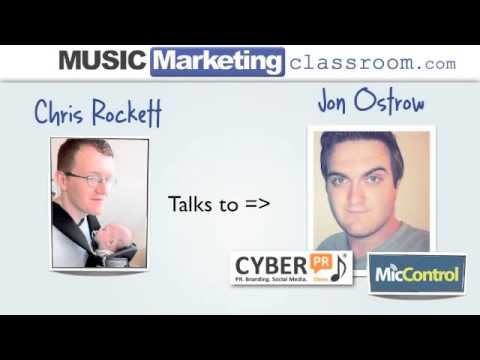 Advice on Digital Music PR with Jon Ostrow of Cyber PR & Mic
