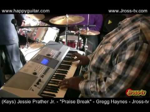 """James Ross @ (Keys) Jessie Prather Jr. - """"Praise Break"""" - Gregg Haynes 1st Service - Jross-tv"""