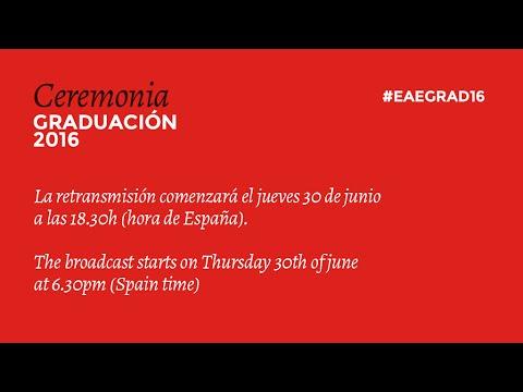 Graduación de Barcelona 2016    EAE Business School