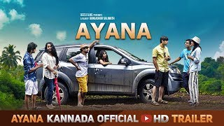 Ayana - Official Trailer | Deepak Subramanya, Apoorva Soma | Gangadhar Salimath | Varun DK