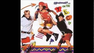 TLC - Ooooooohhh...On the TLC Tip - 12. Baby-Baby-Baby