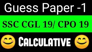 #1 SSC CGL/CPO 19 Pre    Guess Paper-1    Expected Paper By Abhas Saini    Best Source of Math