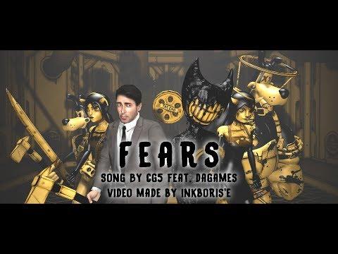 Fears (SFM/EDIT/BATIM) Song By CG5 Feat. DAGames