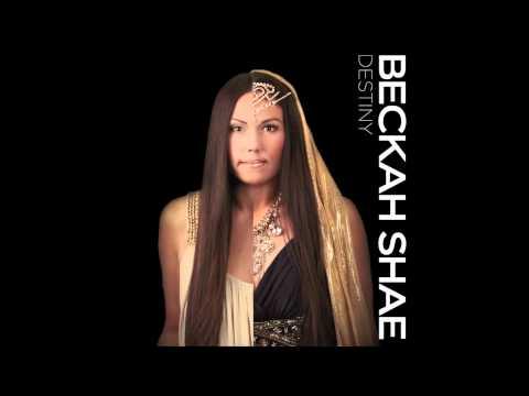 Beckah Shae - Destiny