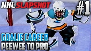 NHL Slapshot (Wii) | Peewee to Pro (Goalie Career) | EP1 | THE PUCK STOPS HERE...HOPEFULLY
