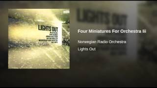 Four Miniatures For Orchestra Iii