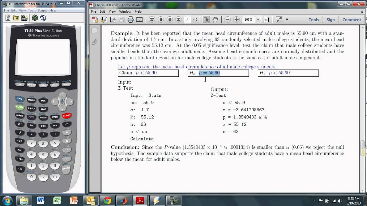 Hypothesis Tests About A Mean Sigma Known With The Ti 83 84 Z Test