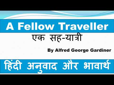 A Fellow Traveller: Hindi Translation and summary