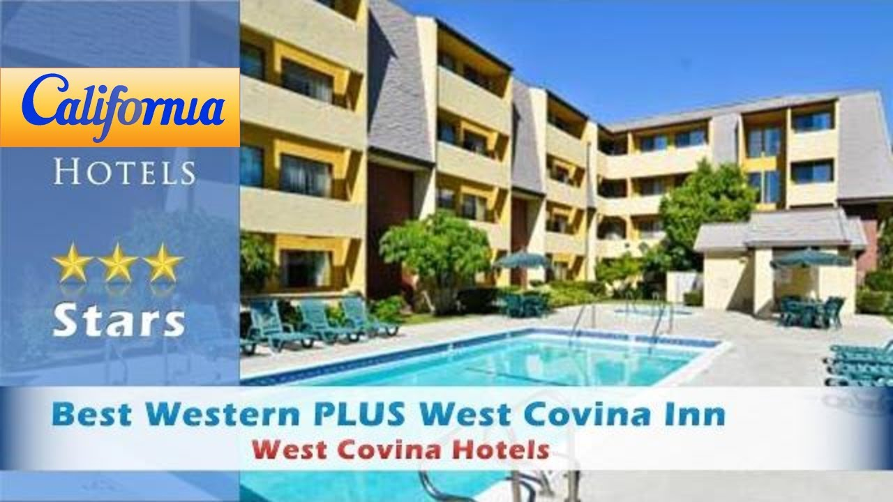 Best Western Plus West Covina Inn Hotels California