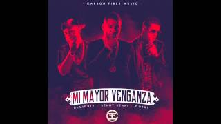Benny Benni Ft Gotay Almighty  - Mi Mayor Venganza