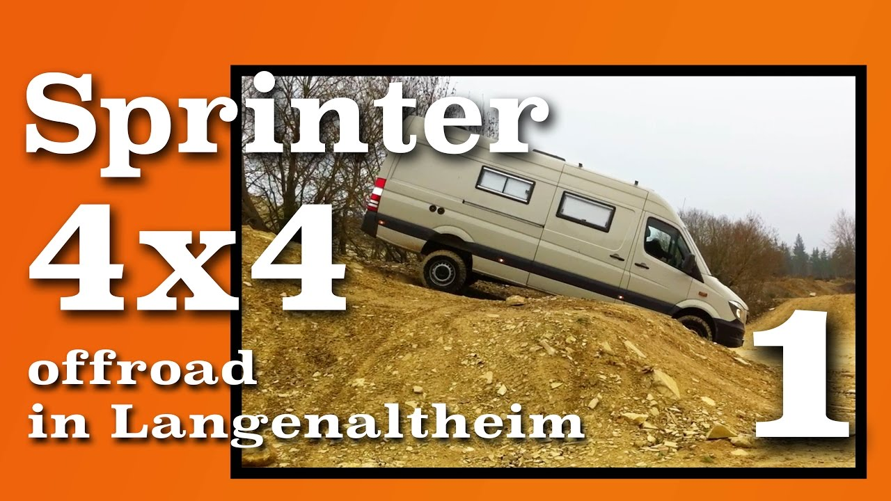 sprinter 4x4 offroad in langenaltheim part 1 youtube. Black Bedroom Furniture Sets. Home Design Ideas