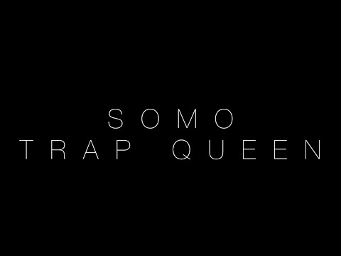 Fetty Wap - Trap Queen (Rendition) by SoMo
