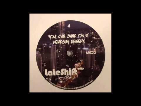 Werkshy - You Can Bank On It