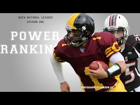 Power Rankings | BAFA National Leagues: Division One, Week Seven