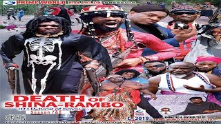 DEATH OF SHINA RAMBO SEASON 8 - 2019 NOLLYWOOD ACTION MOVIE