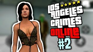 Los Angeles Crimes Online Funny Moments #2