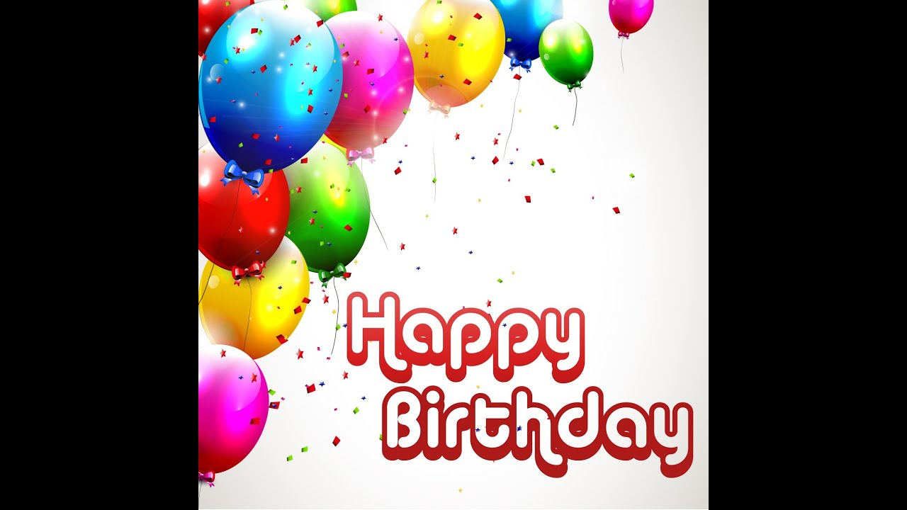 Happy Birthday Wish You All The Best Youtube Wishing You A Happy Birthday