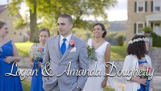 Logan & Amanda Dougherty | Wedding Video