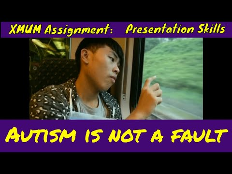 Autism Awareness Video【Autism is not a fault】(XMUM PS Creative Project FIS G6 )